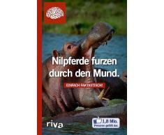 Broschiertes Buch »Nilpferde furzen durch den Mund«
