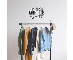 Vinyl-Wandaufkleber - Im Nicer When I Like My Outfit, 43,2 x 55,9 cm - trendiges lustiges Zitat für Zuhause, Schlafzimmer, Schrank, Wohnzimmer, Badezimmer, Kleidung, Geschäft, Dekoration