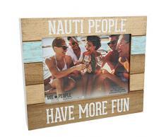 Pavillon Gift Company Nauti People Have More Fun Fun-Wandbilderrahmen, 12,7 x 17,8 cm, Braun