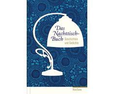 Das Nachttisch-Buch: Geschichten und Gedichte