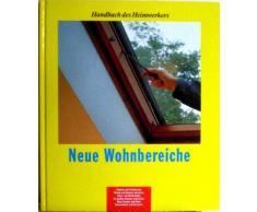 Handbuch des Heimwerkers Neue Wohnbereiche