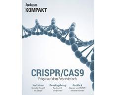 Spektrum Kompakt - CRISPR/CAS9: Erbgut auf dem Schneidetisch