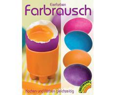 Heitmann Eierfarben Farbrausch - Kochen und Färben gleichzeitig - 4 flüssige Farben - Ostereier bemalen, Ostereierfarbe
