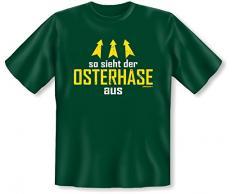 T-Shirt fürs Osterfest - So sieht der Osterhase aus - Ein lustiges Geschenk für Ostern!!