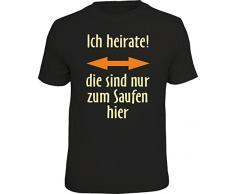 T-Shirt zum Junggesellenabschied für Bräutigam - ich heirate, die sind nur zum Saufen hier, in Größe M