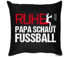 bedrucktes lustiges Fun Sofa Kissen: Ruhe - Papa schaut Fußball - witziges Geschenk Dekokissen Couchkissen Sofakissen Geburtstag Weihnachten Ostern