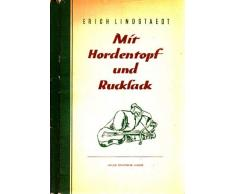 Mit Hordentopf und Hucksack