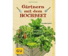 Gebundenes Buch »Gärtnern mit dem Hochbeet«