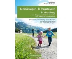 Broschiertes Buch »Kinderwagen- & Tragetouren in Vorarlberg«