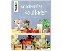 Broschiertes Buch »Kunterbunter Kaufladen (kreativ.kompakt.)«