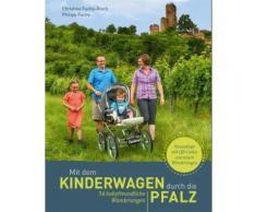 Broschiertes Buch »Mit dem Kinderwagen durch die Pfalz«