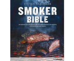 Gebundenes Buch »Steven Raichlens Smoker Bible«