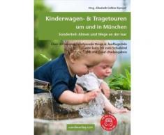 Broschiertes Buch »Kinderwagen- & Tragetouren um und in München«