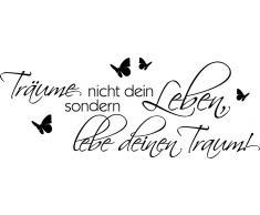 Wandspruch, Home affaire, »Träume nicht Dein Leben….«