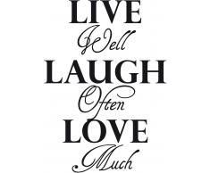 Wandspruch, Home affaire, »Live well laugh often….«