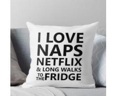 Ich liebe Naps Netflix & lange Spaziergänge zum Kühlschrank lustig Kissen