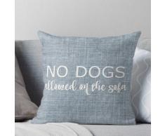 Keine Hunde auf dem Sofa erlaubt Kissen