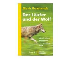 DER LÄUFER UND DER WOLF - Tiere, Pflanzen und Garten