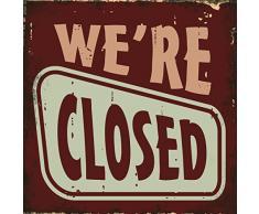 Xavax Schild Were closed (25 x 25 cm, Vintage Blechschild mit Spruch) Dekoschild rot
