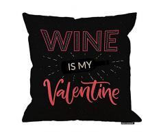 HGOD Designs Valentinstag-Kissenbezug, lustiges Valentinstag-Zitat Wine is my Valentine, Baumwolle, Leinen, Polyester, Dekoration, Sofa, Schreibtisch, Stuhl, Schlafzimmer, 40,6 x 40,6 cm 18x18 Inch A3-0096