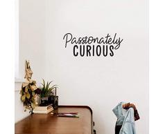 Wandaufkleber aus Vinyl, Motiv Passionately Curious, 24,1 x 63,5 cm, modernes inspirierendes Zitat, für Zuhause, Schlafzimmer, Jugendzimmer, Wohnzimmer, Schrank, Arbeit, Büro 9.5 x 25 schwarz
