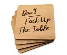 BarNone Untersetzer aus Bambus, 4 Stück Lustiges Einweihungsgeschenk mit AufschriftDont Fick Up the Table Bar, Arbeitsplatte, Partydekoration